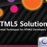 HTML5 Solutions for Web Designers & Developers