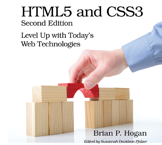 HTML5 and CSS3 – Level Up with Today's Web Technologies