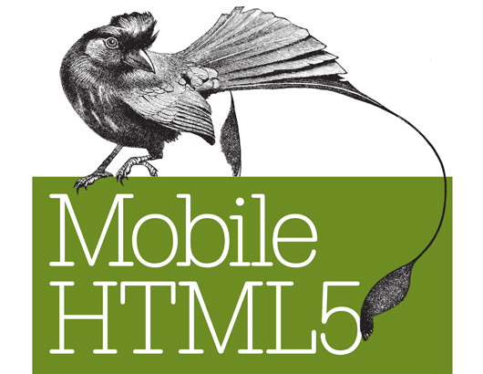 Mobile HTML5 – Build Kickass Websites & Apps