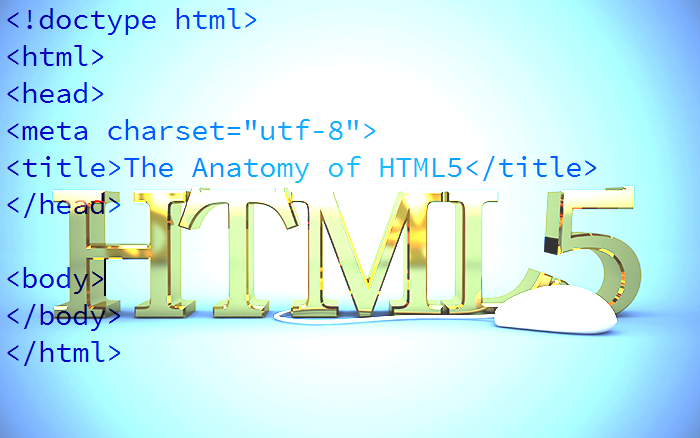 The Anatomy of HTML5