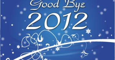 Good Bye 2012