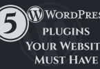 5-Wordpress-Plugins-Your-Website-Must-Have